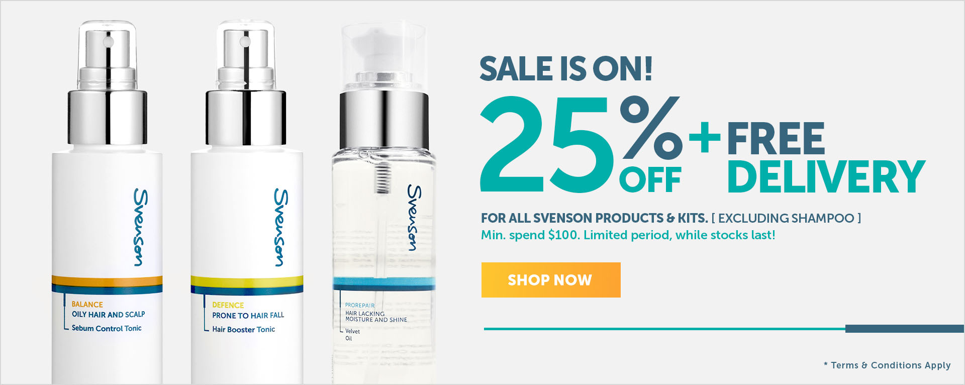 25% off SVN products and kits, excluding shampoo